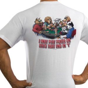 Big Dogs Men's Only Play Poker On Days That End In 'Y' T-Shirt